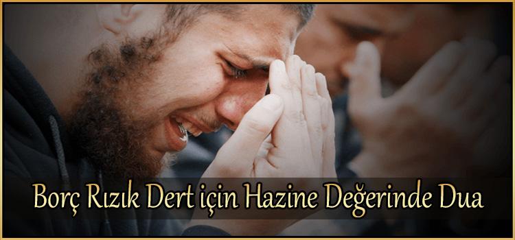 Borç Rızık Dert için Hazine Değerinde Dua