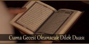 Cuma Gecesi Okunacak Dilek Duası
