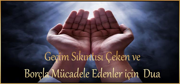 Geçim Sıkıntısı Çeken ve Borçla Mücadele Edenler için Dua