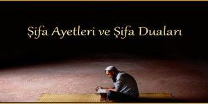 Şifa Ayetleri ve Şifa Duaları