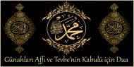 Günahların Affı ve Tevbe'nin Kabulü için Dua
