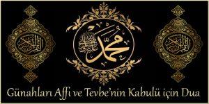 Günahları Affı ve Tevbe'nin Kabulü için Dua