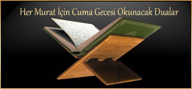 Her Murat için Cuma Gecesi Okunacak Dualar