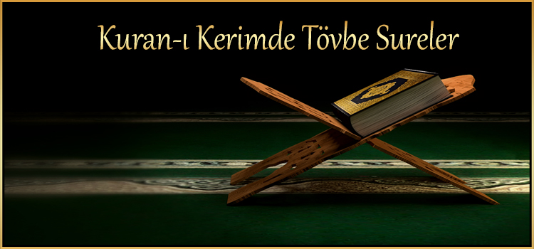 Kuran-ı Kerimde Tövbe Sureler
