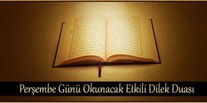 Perşembe Günü Okunacak Etkili Dilek Duası