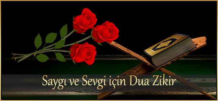 Saygı ve Sevgi için Dua Zikir