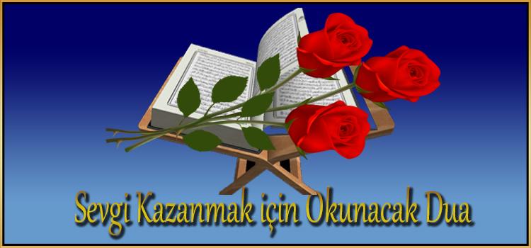 Sevgi Kazanmak için Okunacak Dua