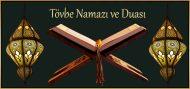Tövbe Namazı ve Duası