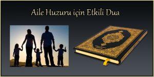 Aile Huzuru için Etkili Dua