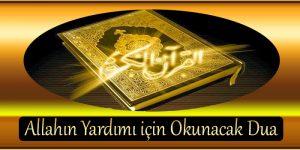 Allahın Yardımı için Okunacak Dua