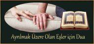 Ayrılmak Üzere Olan Eşler için Dua