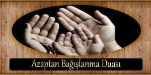 Azaptan Bağışlanma Duası