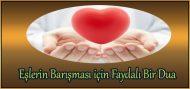 Eşlerin Barışması için Faydalı Bir Dua