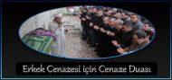 Erkek Cenazesi için Cenaze Duası