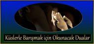 Küslerle Barışmak için Okunacak Dualar