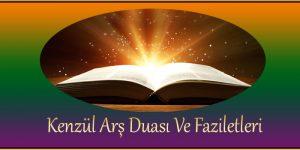 Kenzül Arş Duası Ve Faziletleri