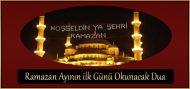 Ramazan Ayının ilk Günü Okunacak Dua