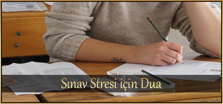 Sınav Stresi için Dua