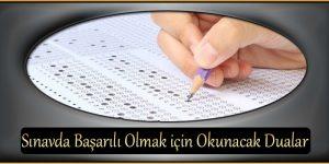 Sınavda Başarılı Olmak için Okunacak Dualar