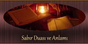 Sabır Duası ve Anlamı