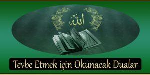 Tevbe Etmek için Okunacak Dualar