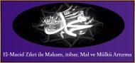 El-Macid Zikri ile Makam, itibar, Mal ve Mülkü Artırma