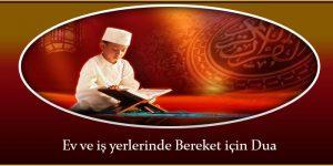 Ev ve iş yerlerinde Bereket için Dua