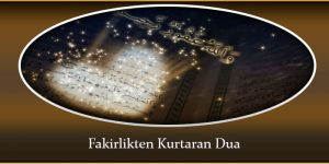 Fakirlikten Kurtaran Dua