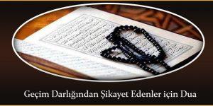 Geçim Darlığından Şikayet Edenler için Dua