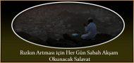 Rızkın Artması için Her Gün Sabah Akşam Okunacak Salavat