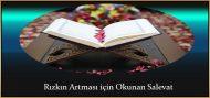 Rızkın Artması için Okunan Salavat