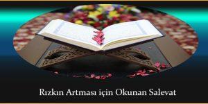 Rızkın Artması için Okunan Salevat