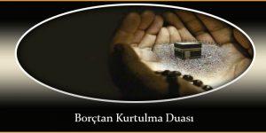 Borçtan Kurtulma Duası