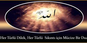 Her Türlü Dilek, Her Türlü Sıkıntı için Mücize Bir Dua