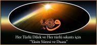 """Her Türlü Dilek ve Her türlü sıkıntı için """"Yâsin Sûresi ve Duası"""""""