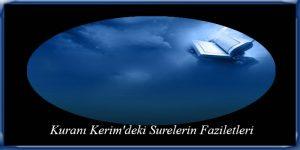 Kuranı Kerim'deki Surelerin Faziletleri
