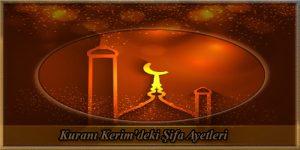 Kuranı Kerim'deki Şifa Ayetleri