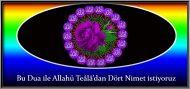 Bu Dua ile Allahü Teâlâ'dan Dört Nimet istiyoruz