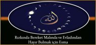 Rızkında Bereket, Malında ve Evladından Hayır Bulmak için Esma