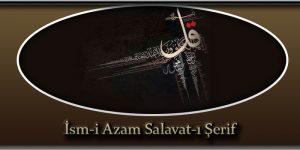 İsm-i Azam Salavat-ı Şerif