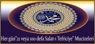 """Her gün""""21 veya 100 defa Salat-ı Tefriciye"""" Mucizeleri"""