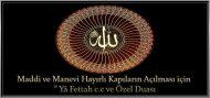 """Maddi ve Manevi Hayırlı Kapıların Açılması için """"Yâ Fettah c.c ve Özel Duası"""""""