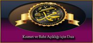 Kısmet ve Baht Açıklığı için Dua
