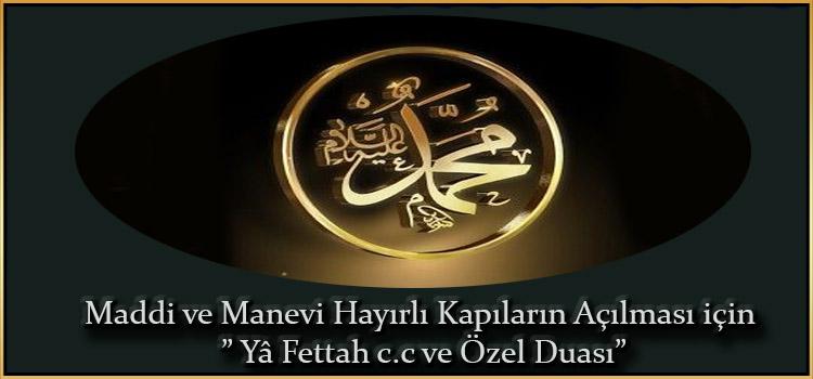 """Maddi ve Manevi Hayırlı Kapıların Açılması için """" Yâ Fettah c.c ve Özel Duası"""""""