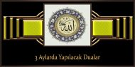 3 Aylarda Yapılacak Dualar