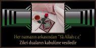 """Her namazın arkasından """"Yâ Allah c.c"""" Zikri duaların kabulüne vesiledir"""