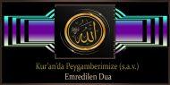 Kur'an'da Peygamberimize (s.a.v.) Emredilen Dua