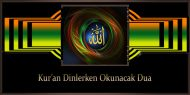 Kur'an Dinlerken Okunacak Dua