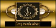 Geniş Manalı Salevat