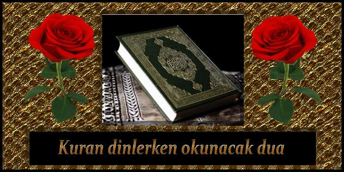 Kuran dinlerken okunacak dua